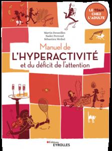 Manuel de l'hyperactivité et du déficit de l'attention